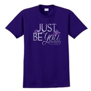 Just Be You Shirt, Purple, Medium