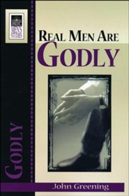 Real Men Are Godly