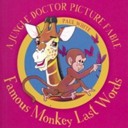 Famous Monkey Last Words - A Jungle Doctor Picture Fable