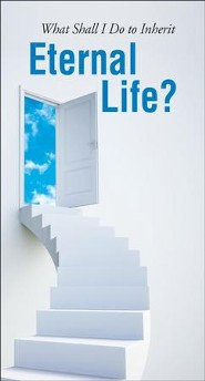What Shall I Do to Inherit Eternal Life? pack of 50