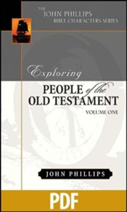 Exploring People of the Old Testament, Vol. 1 - PDF Download [Download]