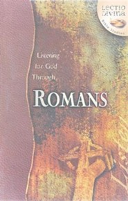 Listening to God Through Romans, Lectio Divina Bible Studies