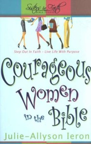 Courageous Women in the Bible, Sisters in Fatih Bible Studies