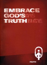 Embrace God's Truth, Faith - Book 2