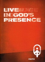Live in God's Presence, Faith - Book 3