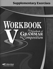 Abeka Workbook V for Handbook of Grammar and Composition Supplementary Exercises