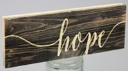 Hope, Stick Plaque, Small
