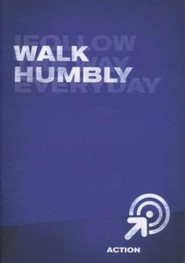 Walk Humbly, Action - Book 12