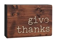 Give Thanks, Plaque