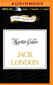 Martin Eden - unabridged audio book on MP3-CD  -     Narrated By: Jim Killavey     By: Jack London