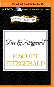 Five by Fitzgerald - unabridged audio book on MP3-CD  -     Narrated By: Jim Roberts, Kevin Killavey     By: F. Scott Fitzgerald