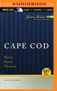 Cape Cod - unabridged audio book on MP3-CD  -     Narrated By: Jim Killavey     By: Henry David Thoreau