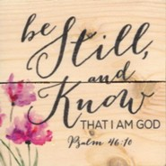 Be Still and Know That I Am God, Rustic Magnet