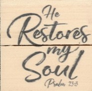 He Restores My Soul, Rustic Magnet