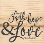 Faith, Hope & Love, Rustic Magnet