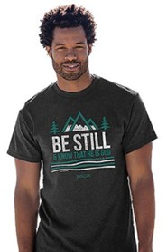 Be Still and Know That He is God Shirt, Gray, Large