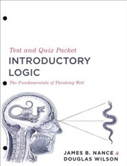 Introductory Logic: Test & Quiz Packet (3rd Edition)