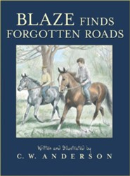 Blaze Finds Forgotten Roads - eBook  -     By: C.W. Anderson