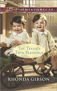The Texan's Twin Blessings  -     By: Rhonda Gibson
