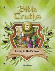 Bible Truths Student Text Grade 5, Fourth Edition