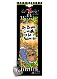 Be Brave Enough To Be Authentic Bookmark