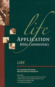 Luke: Life Application Bible Commentary