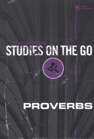 Proverbs, Studies on the Go Series