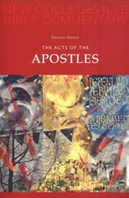 The Acts of the Apostles: New Collegeville Bible Commentary, Vol 5