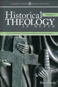 Historical Theology In-Depth, Volume 2