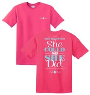 She Believed She Could Shirt, Pink, Medium