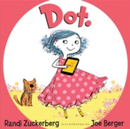 Dot  -     By: Randi Zuckerberg