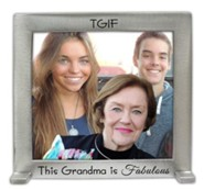 T.G.I.F. This Grandma Is Fabulous Photo Frame