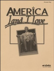 Abeka America: Land I Love in Christian Perspective Answer  Key to Text Questions (Updated Edition)
