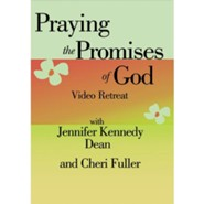 Praying The Promises Of God Video Retreat