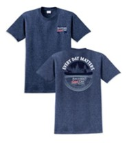 Every Day Matters, Another Good Day Shirt, Blue, Medium
