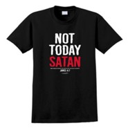 Not Today Satan Shirt, Black, Medium
