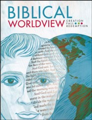 BJU Press Biblical Worldview Student Edition (ESV Version)