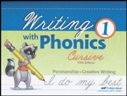 Abeka Writing with Phonics 1 (Cursive; New Edition)