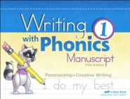 Abeka Writing with Phonics 1 (Manuscript; New Edition)
