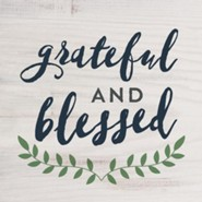 Grateful and Blessed, Block Sign, Small