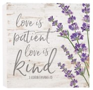 Love is Patient...