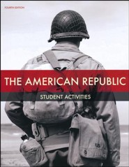 BJU Heritage Studies: The American Republic Student Activity  Manual (Fourth Edition)