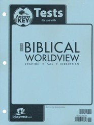BJU Press Biblical Worldview Tests Answer Key (KJV Edition)