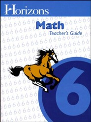 Horizons Math Grade 6 Teacher's Guide