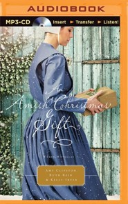 An Amish Christmas Gift: Three Amish Novellas - unabridged audio book on MP3-CD