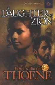 A Daughter of Zion, Zion Chronicles Series #2