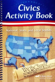 Abeka Civics Activity Book: National, State & Local Studies--Updated Edition