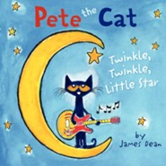 Pete the Cat: Twinkle, Twinkle, Little Star  -     By: James Dean     Illustrated By: James Dean