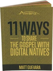 11 Ways to Share the Gospel with Digital Natives
