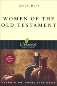 Women of the Old Testament, LifeGuide Character Bible Study